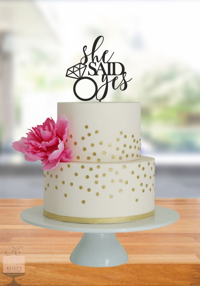 She Said Yes Kelly S Cake Toppers